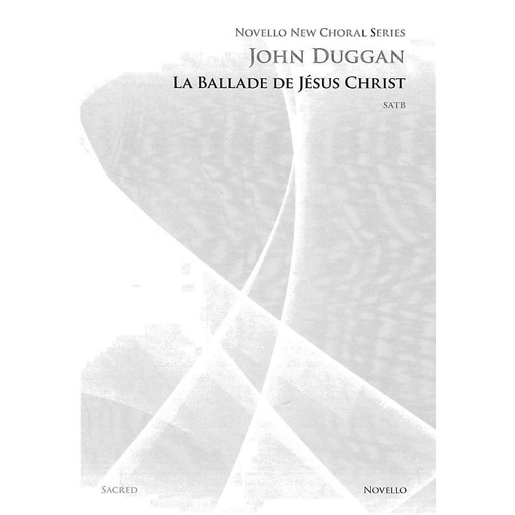 NovelloLa Ballade de Jésus Christ SATB a cappella Composed by John Duggan
