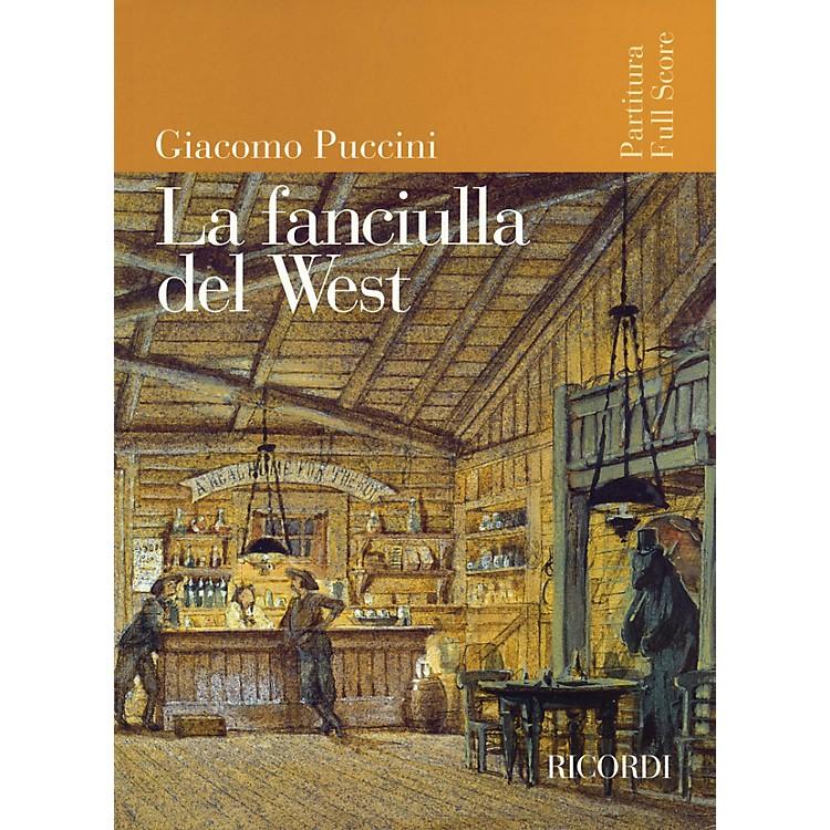 RicordiLa Fanciulla del West (Full Score) Study Score Series Composed by Giacomo Puccini