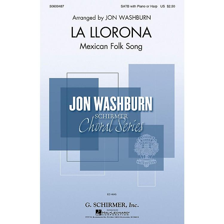 G. SchirmerLa Llorona (Jon Washburn Choral Series) SATB arranged by Jon Washburn