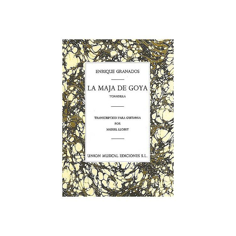 Union MusicaleLa Maja de Goya from Tonadilla (for Guitar) Music Sales America Series Softcover