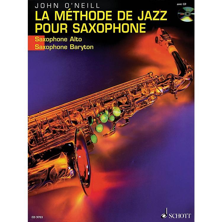 SchottLa Méthode de Jazz pour Saxophone (French Language Book) Schott Series Written by John O'Neill