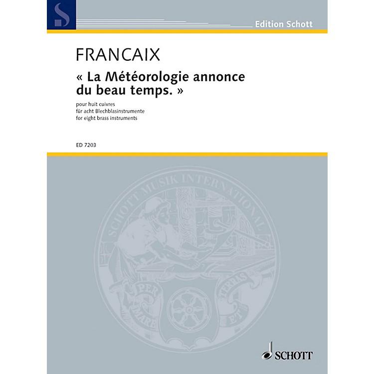 SchottLa Météorologie annonce du beau temps (The weather forecast predicts good weather) Schott by Jean Françaix