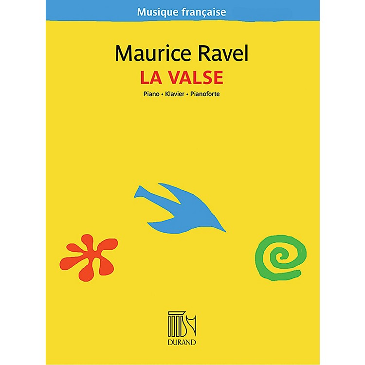 Editions DurandLa Valse (Musique française series) Editions Durand Series Softcover by Maurice Ravel (Advanced)