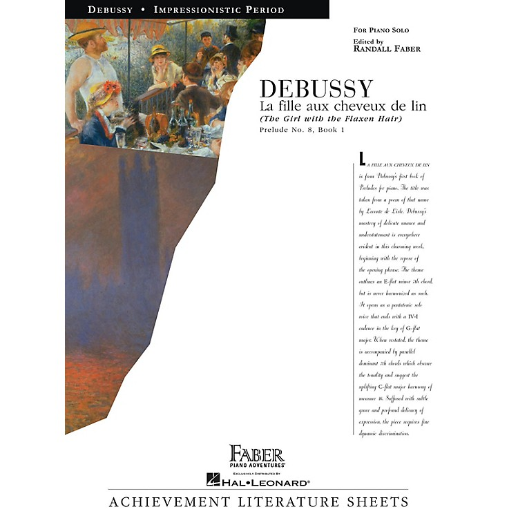 Faber Piano AdventuresLa fille aux cheveux de lin (The Girl with the Flaxen Hair) Faber Piano by Debussy (Level Early Advanced)