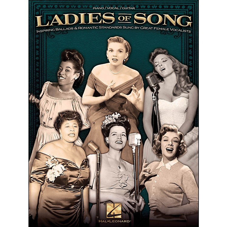 Hal Leonard Ladies Of Song arranged for piano, vocal, and guitar (P/V/G)