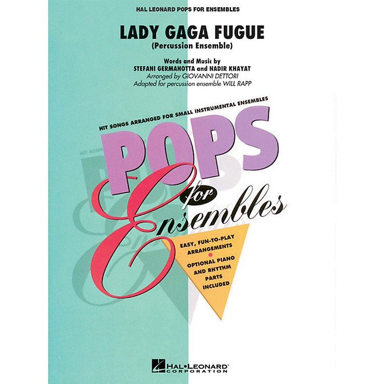 Hal LeonardLady Gaga Fugue (Based On Bad Romance) Percussion Ensemble - Pops For Ensembles Series