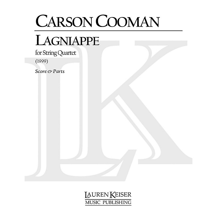 Lauren Keiser Music Publishing Lagniappe (String Quartet) LKM Music Series Composed by Carson Cooman