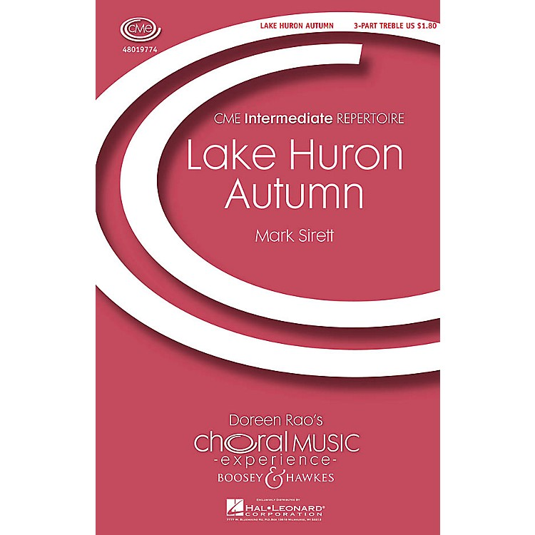 Boosey and HawkesLake Huron Autumn (CME In High Voice) 3 Part Treble composed by Mark Sirett