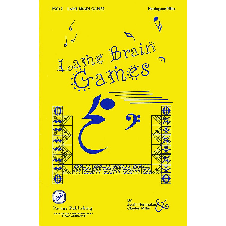 Pavane Lame Brain Games RESOURCE BK composed by Judith Herrington