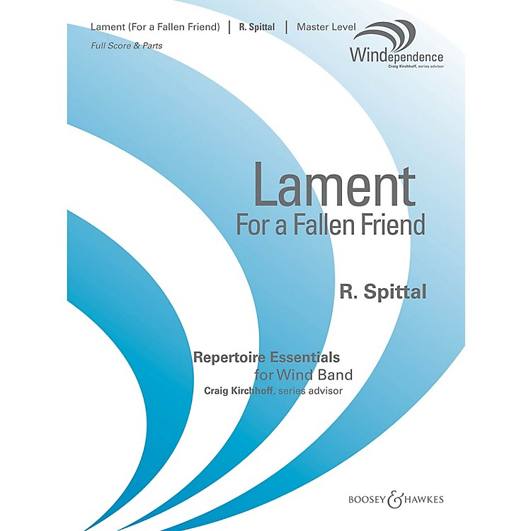 Boosey and HawkesLament (For a Fallen Friend) (Score Only) Concert Band Level 4 Composed by Robert Spittal