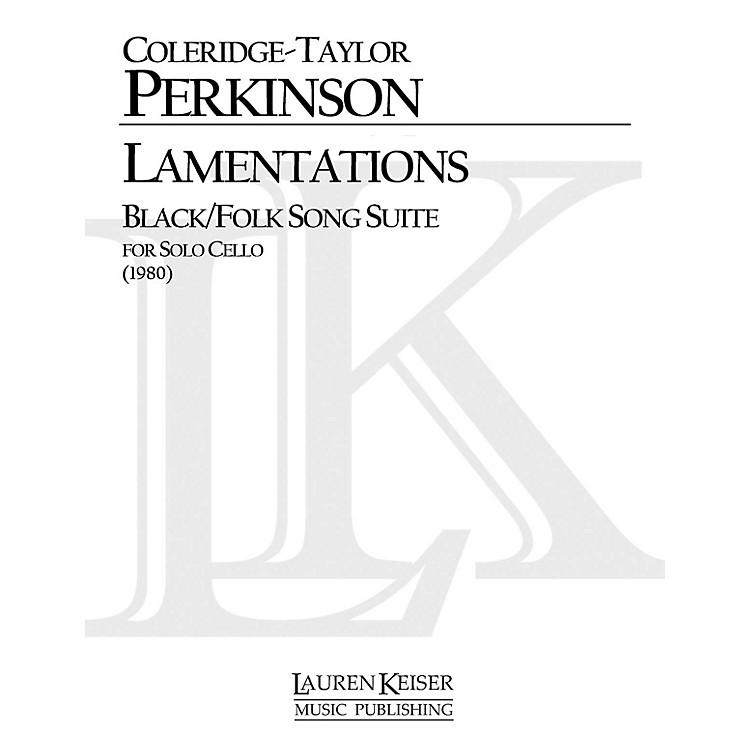 Lauren Keiser Music PublishingLamentations Black/Folk Song Suite (Cello Solo) LKM Music Series Composed by Coleridge-Taylor Perkinson