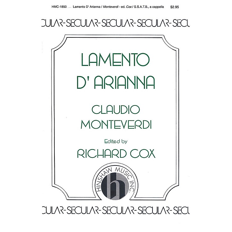 Hinshaw MusicLamento D'arianna SATB composed by Claudio Monteverdi