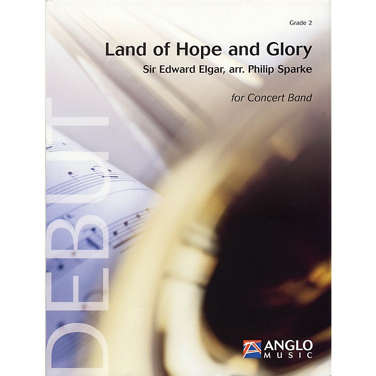 Anglo Music PressLand of Hope and Glory (Grade 2 - Score Only) Concert Band Level 2 Arranged by Philip Sparke