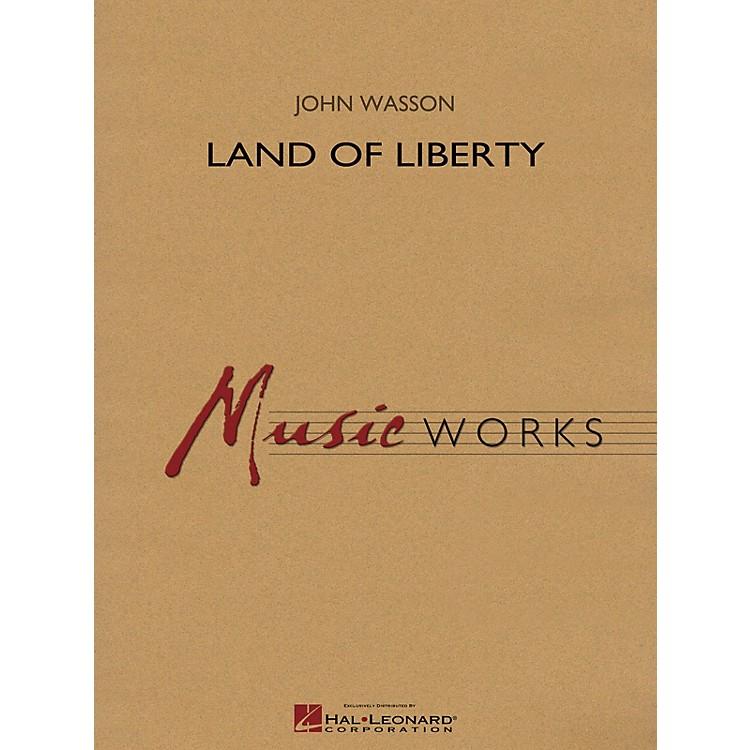 Hal LeonardLand of Liberty Concert Band Level 4 Arranged by John Wasson