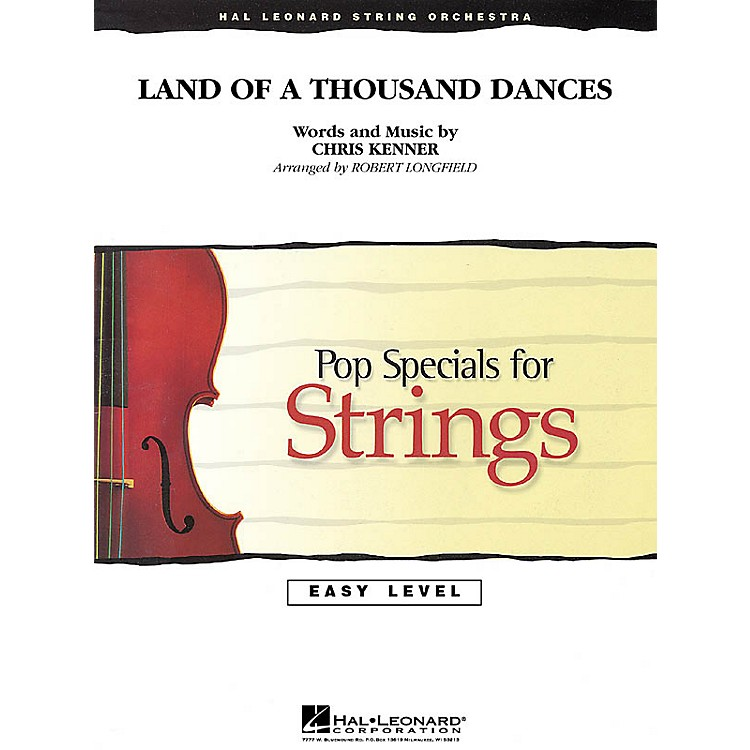 Hal Leonard Land of a Thousand Dances Easy Pop Specials For Strings Series Arranged by Robert Longfield