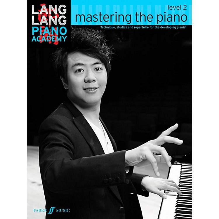 Faber Music LTDLang Lang Piano Academy: Mastering the Piano Level 2 Book