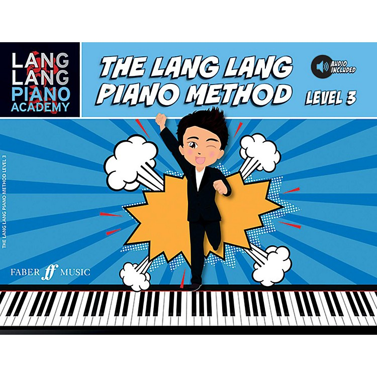 Faber Music LTDLang Lang Piano Academy: The Lang Lang Piano Method, Level 3 Book & Downloadable Audio Late Elementary