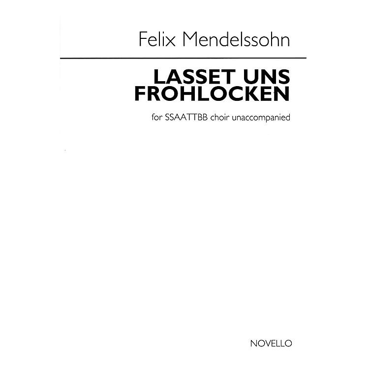 NovelloLasset Uns Frohlocken - No. 5 of Sechs Sprüche, Op. 79 SATB Divisi Composed by Felix Mendelssohn