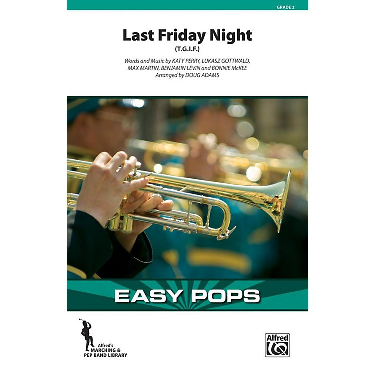 AlfredLast Friday Night (T.G.I.F.) Grade 2 (Easy)