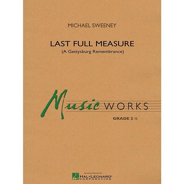 Hal LeonardLast Full Measure (A Gettysburg Remembrance) - MusicWorks Concert Band Grade 2