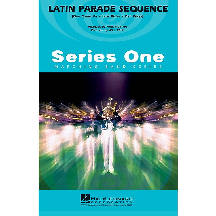 Hal LeonardLatin Parade Sequence Marching Band Level 2 Arranged by Paul Murtha