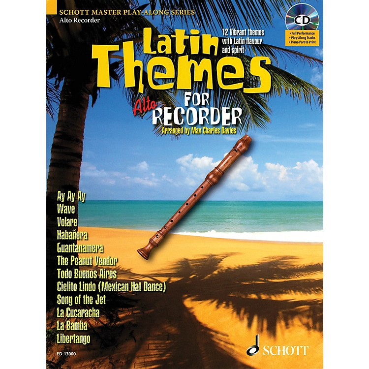 SchottLatin Themes for Alto Recorder Instrumental Play-Along Series Softcover with CD