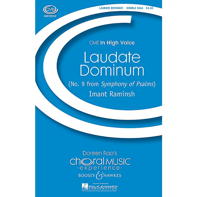 Boosey and HawkesLaudate Dominum (No. 9 from Symphony of Psalms) CME In High Voice SSAA composed by Imant Raminsh