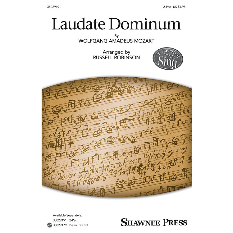 Shawnee PressLaudate Dominum (Together We Sing Series) 2-Part arranged by Russell Robinson