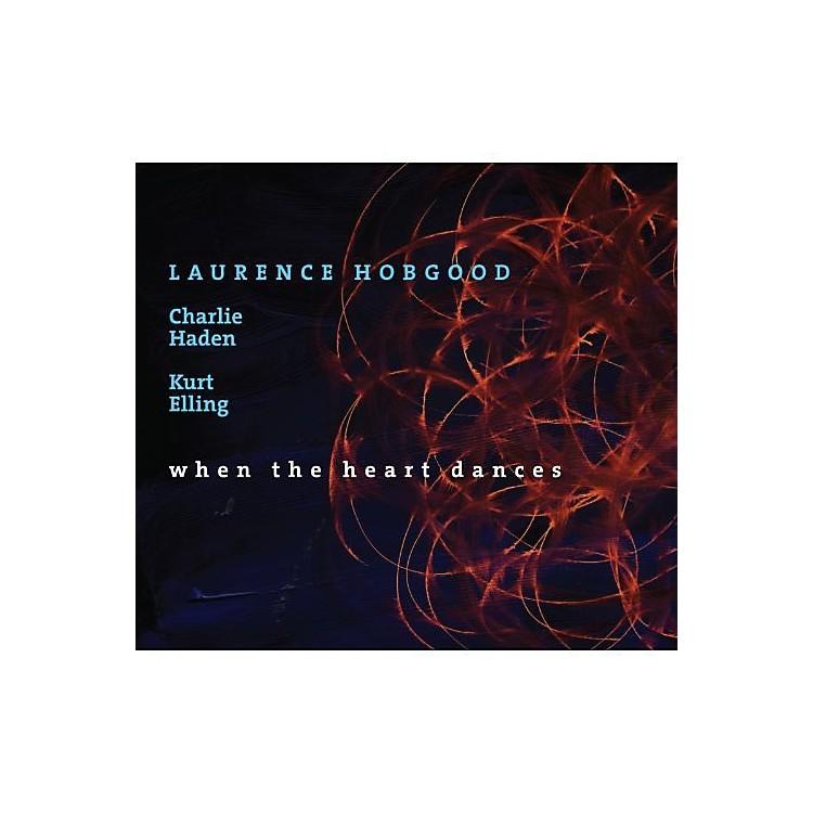 AllianceLaurence Hobgood - When The Heart Dances