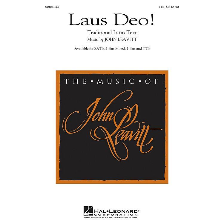 Hal LeonardLaus Deo! TTB composed by John Leavitt