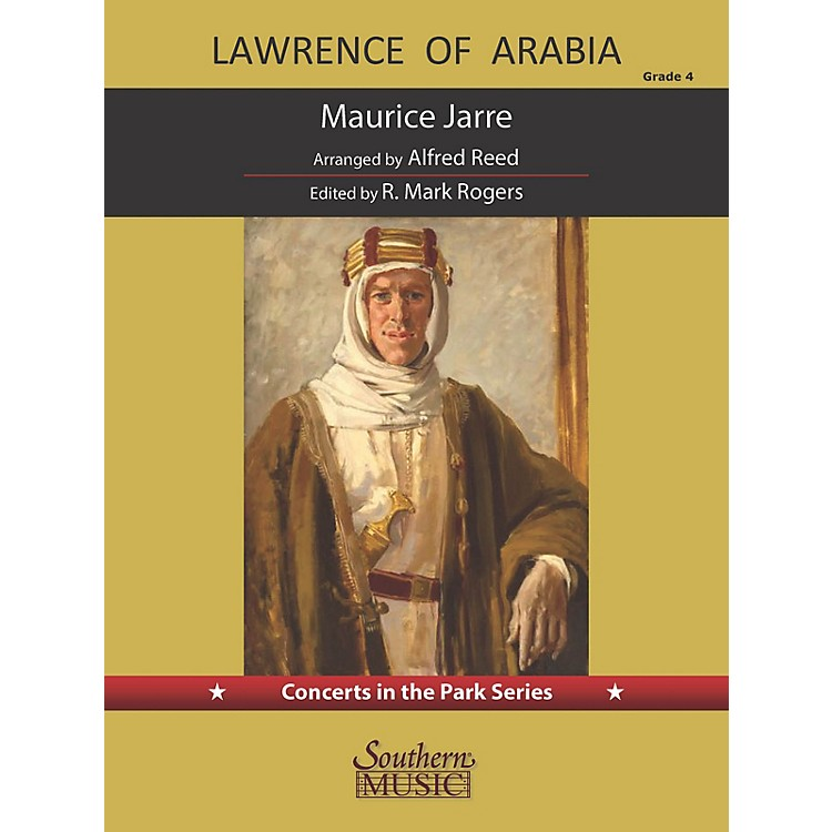 SouthernLawrence of Arabia (for Concert Band) Concert Band Level 4