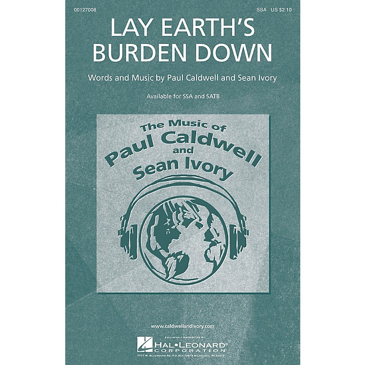 Caldwell/IvoryLay Earth's Burden Down SSA composed by Paul Caldwell