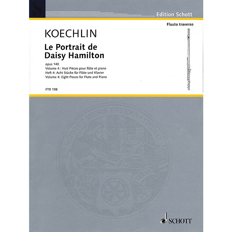 SchottLe Portrait de Daisy Hamilton, Op. 140 (Volume 4: Eight Pieces for Flute and Piano) Woodwind Solo Series