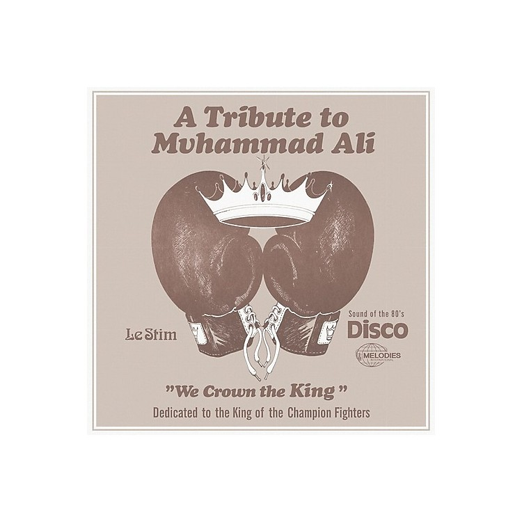 AllianceLe Stim - A Tribute to Muhammad Ali (We Crown the King)