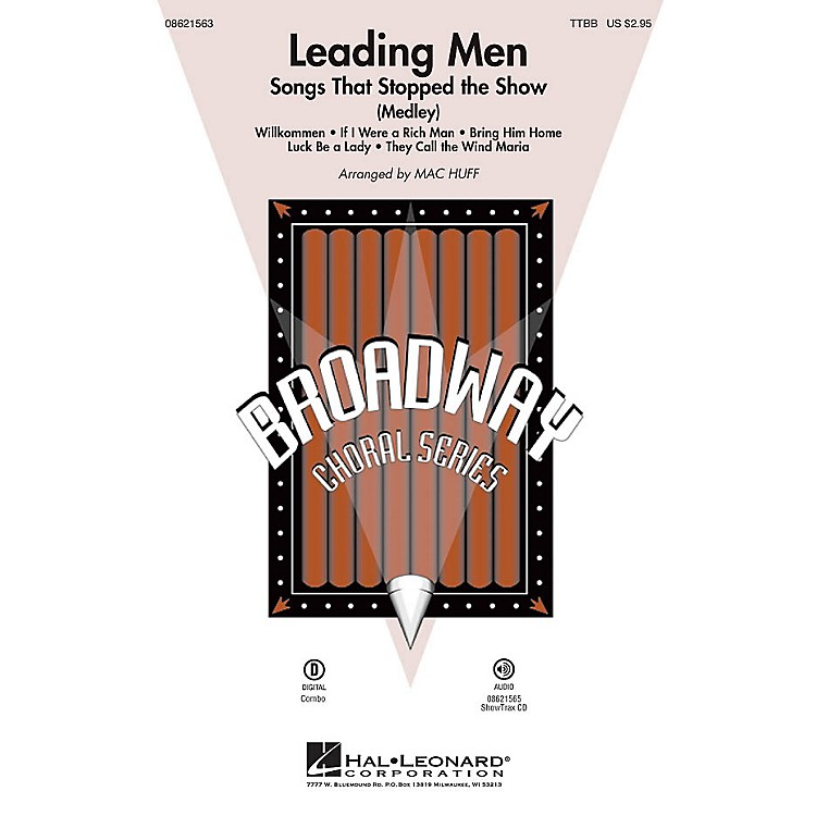 Hal Leonard Leading Men: Songs That Stopped the Show (Medley) ShowTrax CD Arranged by Mac Huff