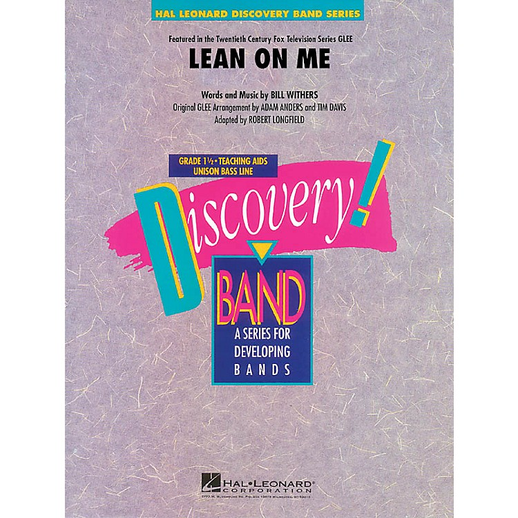 Hal Leonard Lean on Me Concert Band Level 1.5 by Bill Withers Arranged by Robert Longfield