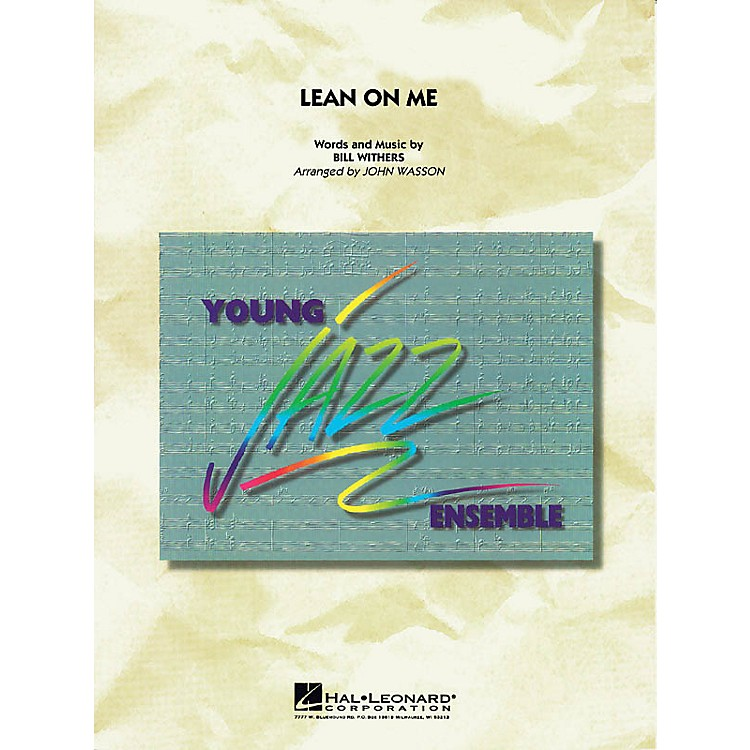 Hal Leonard Lean on Me Jazz Band Level 2 by Bill Withers Arranged by John Wasson