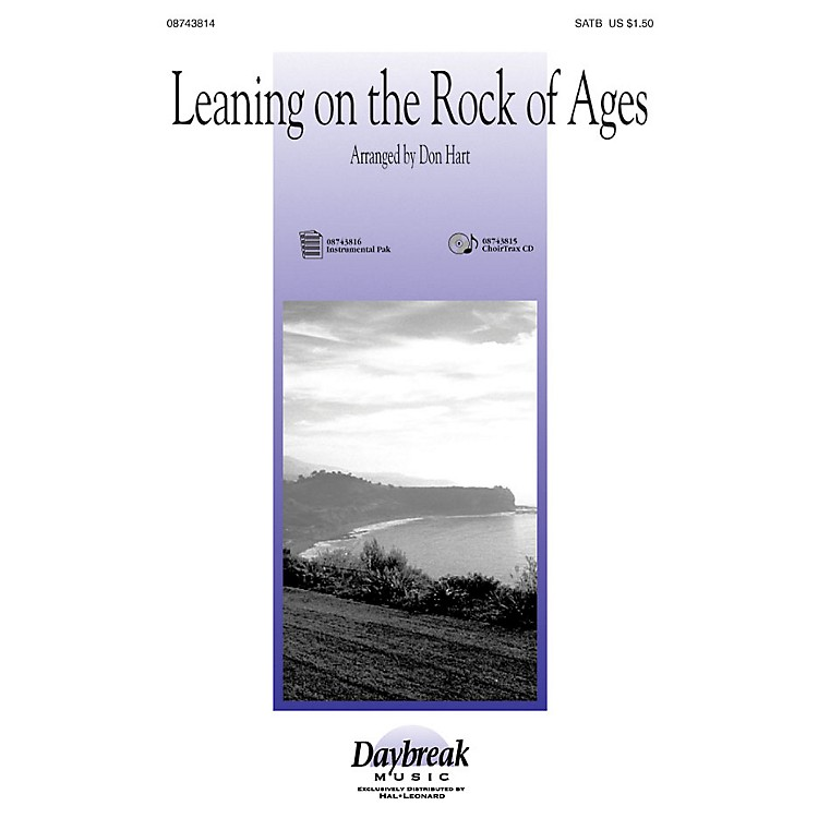 Hal LeonardLeaning on the Rock of Ages SATB arranged by Don Hart
