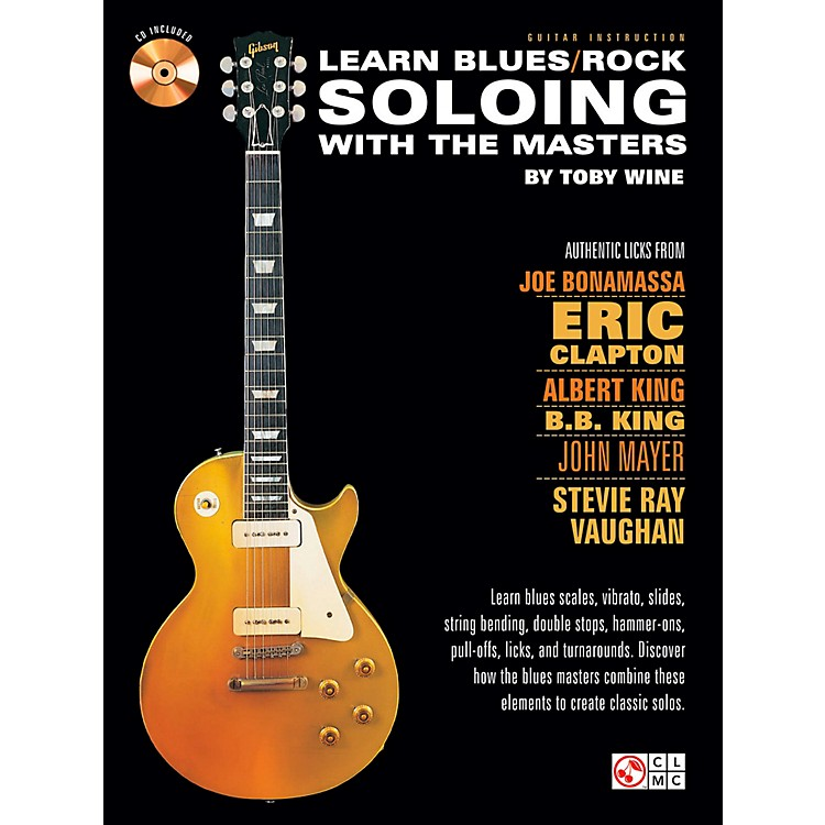 Cherry LaneLearn Blues/Rock Soloing With The Masters Book/CD