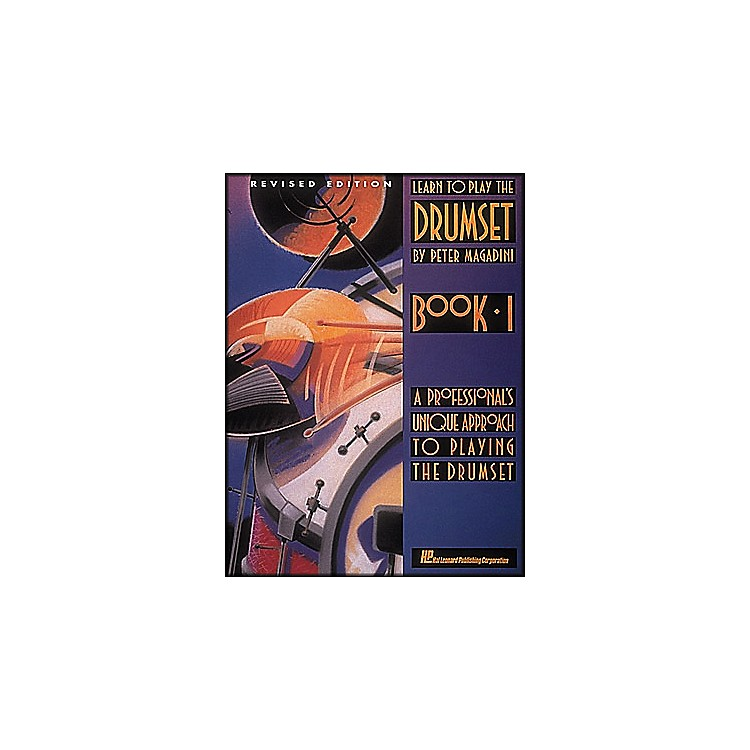 Hal LeonardLearn To Play The Drum Set Book 1 By Peter Magadini