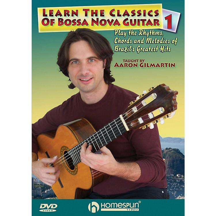 HomespunLearn the Classics of Bossa Nova Guitar DVD One Homespun Tapes Series DVD Written by Aaron Gilmartin