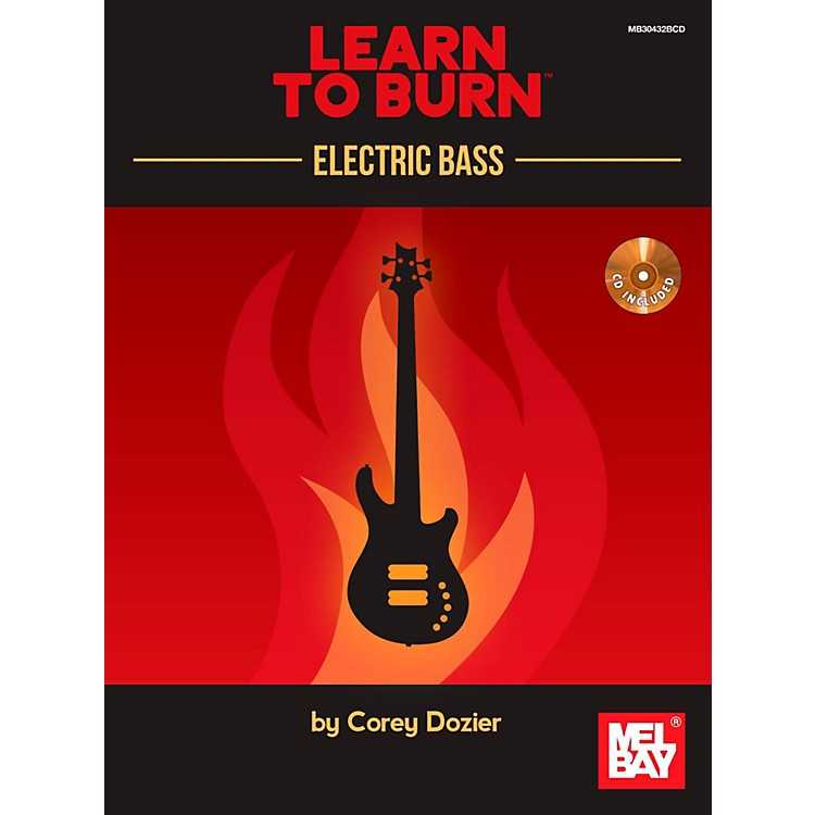 Mel Bay Learn to Burn: Electric Bass
