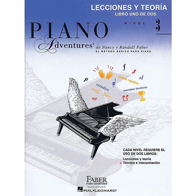 Faber Piano AdventuresLecciones Y Teoria - Libro Uno De Dos Nivel 3 Faber Piano Adventures Series Softcover by Nancy Faber