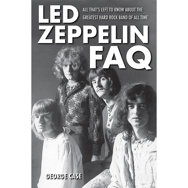 Backbeat BooksLed Zeppelin FAQ FAQ Series Softcover Written by George Case