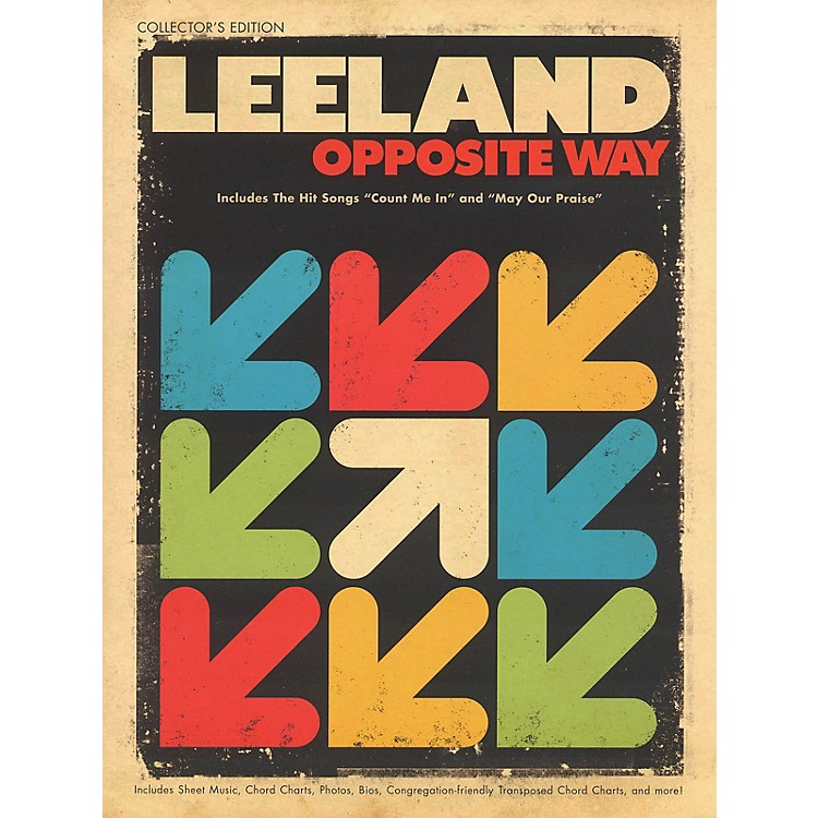Worship TogetherLeeland - Opposite Way (Collector's Edition) Sacred Folio Series Softcover Performed by Leeland