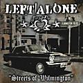 AllianceLeft Alone - Streets of Wilmington thumbnail