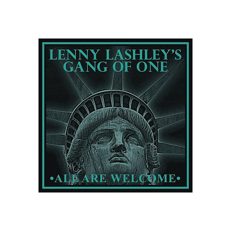 AllianceLenny Lashley's Gang of One - All Are Welcome