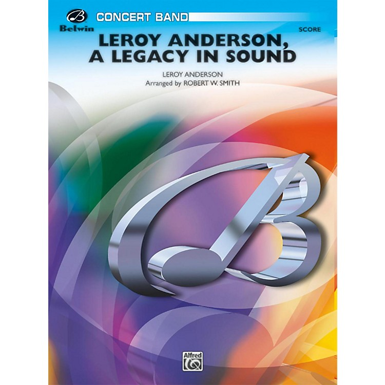 BELWIN Leroy Anderson: A Legacy in Sound Grade 3 (Medium Easy)