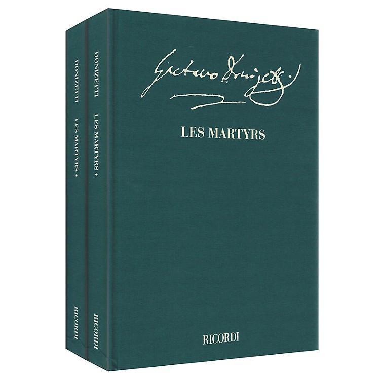 RicordiLes Martyrs - Opera in quattro atti Criti Ed Full Score, 2 Hardbnd Editions by Donizetti Edited by Willson