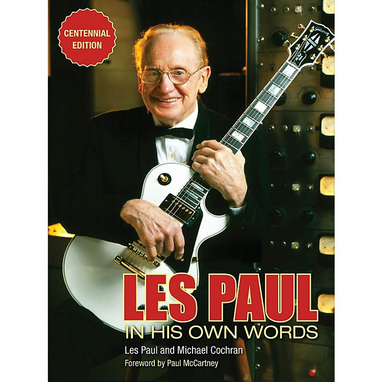 Backbeat BooksLes Paul in His Own Words (Centennial Edition) Book Series Softcover Written by Les Paul